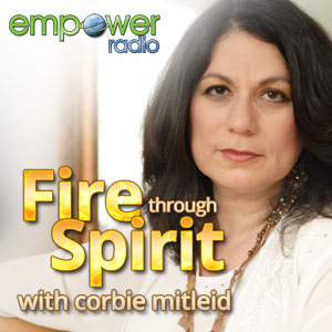 Fire Through Spirit on Empower Radio