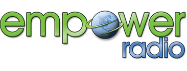 Empower Radio: Empowering You for a Better Life